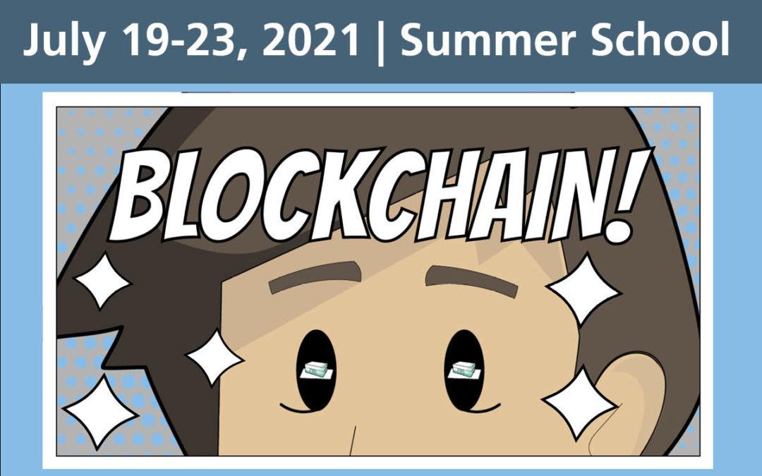 Summer School on Blockchain