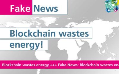 Fake News #2: Blockchain wastes energy