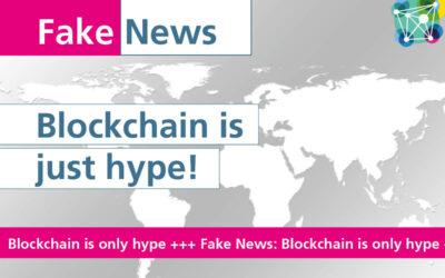 #Fakenews: Blockchain is just a hype.