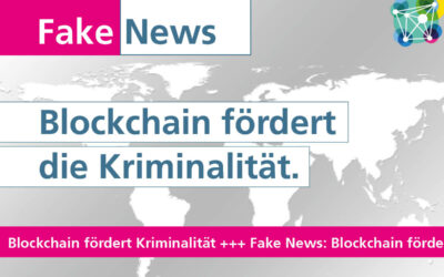 #Fakenews: Blockchain fördert die Kriminalität.